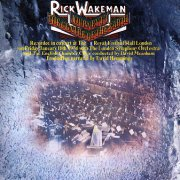 Rick Wakeman, 'Journey to the Centre of the Earth'