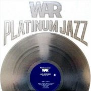 War, 'Platinum Jazz'