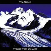 The Watch, 'Tracks From the Alps'