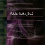 Natalie Wattré Band, 'Break'