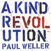 Paul Weller, 'A Kind Revolution'