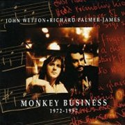 John Wetton & Richard Palmer-James, 'Monkey Business, 1972-1997'