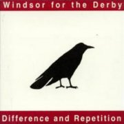Windsor for the Derby, 'Difference & Repetition'
