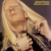 Johnny Winter, 'Still Alive and Well'