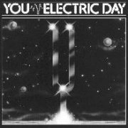 You, 'Electric Day'